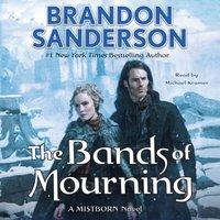 Bands of Mourning - Brandon Sanderson - audiobook