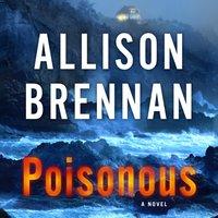Poisonous - Allison Brennan - audiobook
