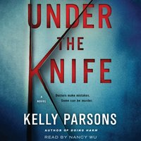 Under the Knife - Kelly Parsons - audiobook