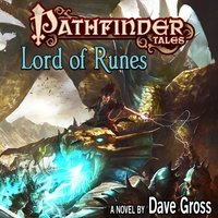 Pathfinder Tales: Lord of Runes - Dave Gross - audiobook
