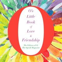 O's Little Book of Love & Friendship - Ari Fliakos - audiobook