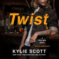 Twist - Kylie Scott - audiobook