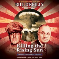 Killing the Rising Sun - Bill O'Reilly - audiobook