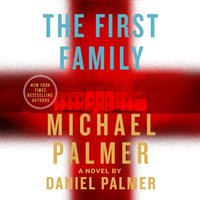 First Family - Michael Palmer - audiobook