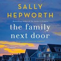 Family Next Door - Sally Hepworth - audiobook