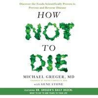 How Not to Die - Gene Stone - audiobook