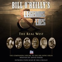 Bill O'Reilly's Legends and Lies: The Real West - David Fisher - audiobook