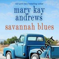 Savannah Blues - Mary Kay Andrews - audiobook