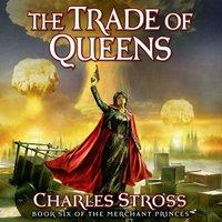 Trade of Queens - Charles Stross - audiobook