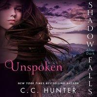 Unspoken - C. C. Hunter - audiobook