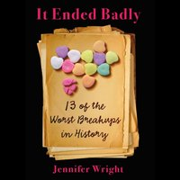 It Ended Badly - Jennifer Wright - audiobook