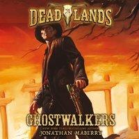 Deadlands: Ghostwalkers - Jonathan Maberry - audiobook