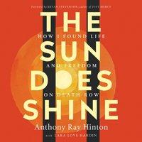 Sun Does Shine - Anthony Ray Hinton - audiobook