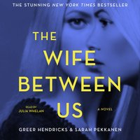 Wife Between Us - Greer Hendricks - audiobook