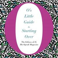 O's Little Guide to Starting Over - Ari Fliakos - audiobook