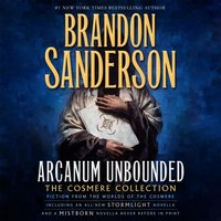 Arcanum Unbounded: The Cosmere Collection - Brandon Sanderson - audiobook