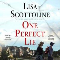 One Perfect Lie - Lisa Scottoline - audiobook