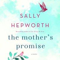 Mother's Promise - Sally Hepworth - audiobook