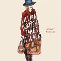 Lillian Boxfish Takes a Walk - Kathleen Rooney - audiobook