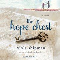 Hope Chest - Viola Shipman - audiobook