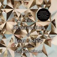 Resurrection of Joan Ashby - Cherise Wolas - audiobook