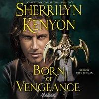 Born of Vengeance - Sherrilyn Kenyon - audiobook
