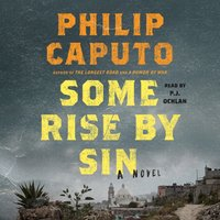 Some Rise by Sin - Philip Caputo - audiobook