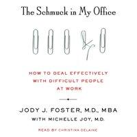 Schmuck in My Office - Jody Foster - audiobook