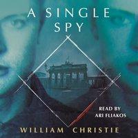 Single Spy - William Christie - audiobook
