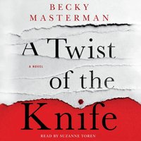 Twist of the Knife - Becky Masterman - audiobook