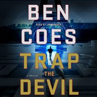 Trap the Devil - Ben Coes - audiobook