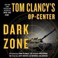 Tom Clancy's Op-Center: Dark Zone - Jeff Rovin - audiobook