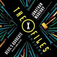 X-Files Origins: Devil's Advocate - Jonathan Maberry - audiobook
