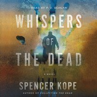 Whispers of the Dead - Spencer Kope - audiobook