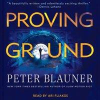 Proving Ground - Peter Blauner - audiobook