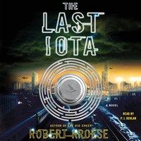 Last Iota - Robert Kroese - audiobook