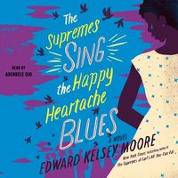 Supremes Sing the Happy Heartache Blues - Edward Kelsey Moore - audiobook