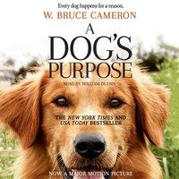 Dog's Purpose - W. Bruce Cameron - audiobook