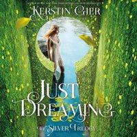 Just Dreaming - Kerstin Gier - audiobook