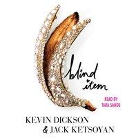 Blind Item - Kevin Dickson - audiobook