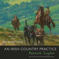 Irish Country Practice - Patrick Taylor - audiobook