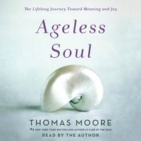 Ageless Soul - Thomas Moore - audiobook