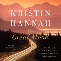 Great Alone - Kristin Hannah - audiobook