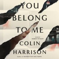 You Belong to Me - Colin Harrison - audiobook