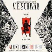 Conjuring of Light - V. E. Schwab - audiobook