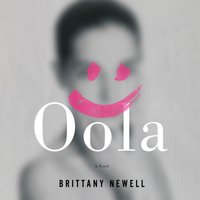 Oola - Brittany Newell - audiobook