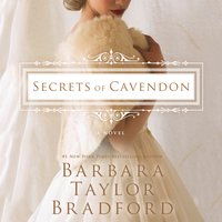 Secrets of Cavendon - Barbara Taylor Bradford - audiobook