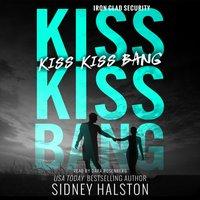 Kiss Kiss Bang - Sidney Halston - audiobook