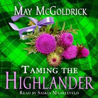 Taming the Highlander - May McGoldrick - audiobook
