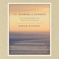 Wisdom of Sundays - Oprah Winfrey - audiobook